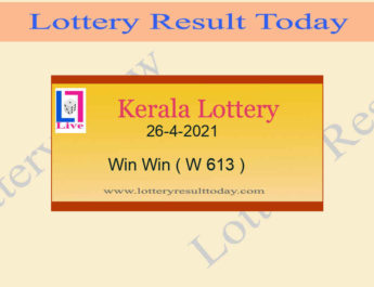 Kerala Lottery Result 26-4-2021 Win Win Result W 613 Live @ 3PM