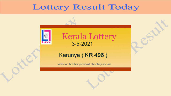 3.5.2021 Karunya Lottery Result KR 496 - Kerala Lottery Live