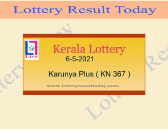 6-5-2021 Karunya Plus Lottery Result KN 367 Live @ 3PM