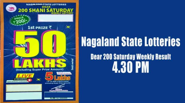 Nagaland Dear 200 Saturday Lottery Result 4.30 PM