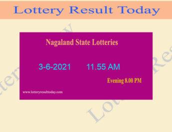 Nagaland State Lottery Sambad (11.55 AM) Result 3.6.2021 Live, Dear Morning