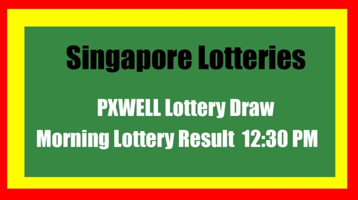 Singapore PXWELL Morning Lottery Result Today Live 12.30 PM
