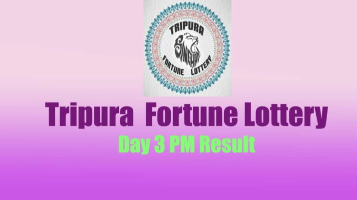 Tripura Lottery result 3 PM - Fortuve Day Result Today Live