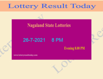 Nagaland State Lottery Sambad 8 PM Result 26.7.2021 (*Live Result 8PM), Night