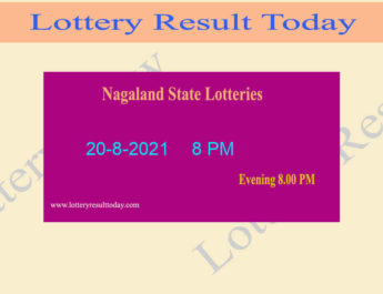 Nagaland State Lottery Sambad 8 PM Result 20.8.2021 (Live Result 8PM), Night