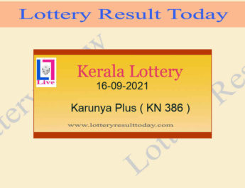 16-09-2021 Karunya Plus Lottery Result KN 386 : Live Kerala Lottery Result