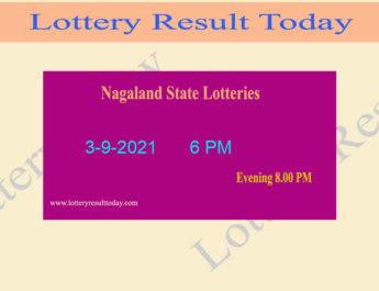 Nagaland Lottery Sambad 6 PM Result 3.9.2021 (Live Sambad Result), 6PM, Day
